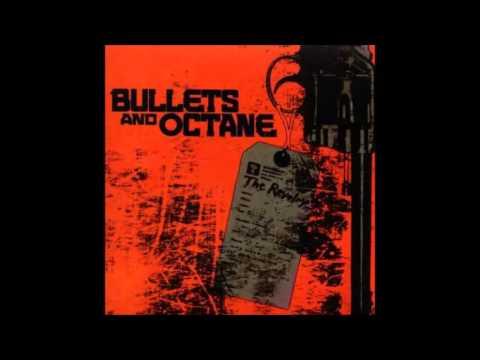 Bullets & Octane - Rebel Yell