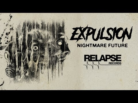 """EXPULSION - """"Total Human Genocide"""" (Official Audio)"""