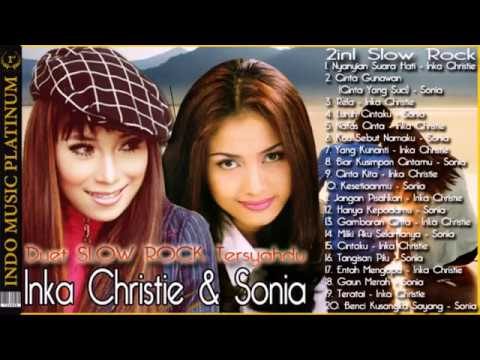Inka Christie & Sonia 2in1  Seleksi Lagu Slow Rock Paling Syahdu!!+