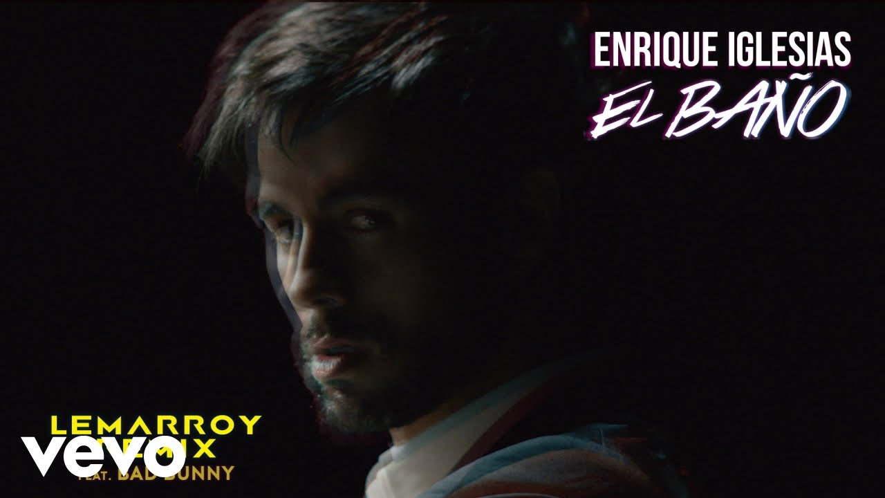 Enrique Iglesias - EL BAÑO (Lemarroy Remix (Audio)) ft. Bad Bunny