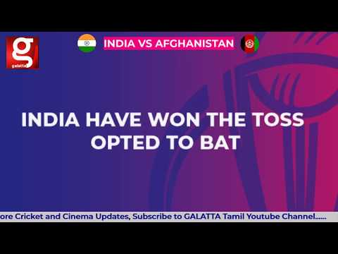 India vs Afghanistan, Match 28 Highlights - Live Cricket Score & Commentary | World Cup 2019