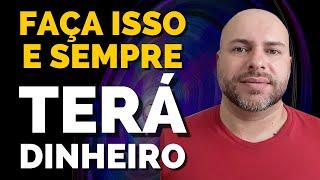 FAÇA ISSO E SEMPRE TERÁ DINHEIRO. | Prof Wagner Santos | Numerologia cabalística |