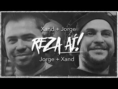 Reza aí - Jorge & Xand Avião VÍDEO