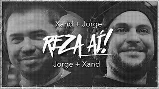 Xand Avião - Reza Aí (Part. Jorge)