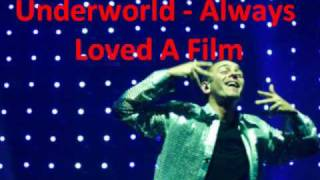 Underworld - Always Loved A Film **Brand New**
