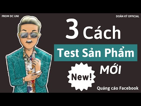 3 Cách test sản phẩm mới - Quảng cáo Facebook I Doãn Kỷ Official
