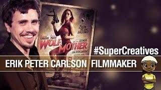 Interview with Filmmaker Erik Peter Carlson #SuperCreatives | Roberto Blake