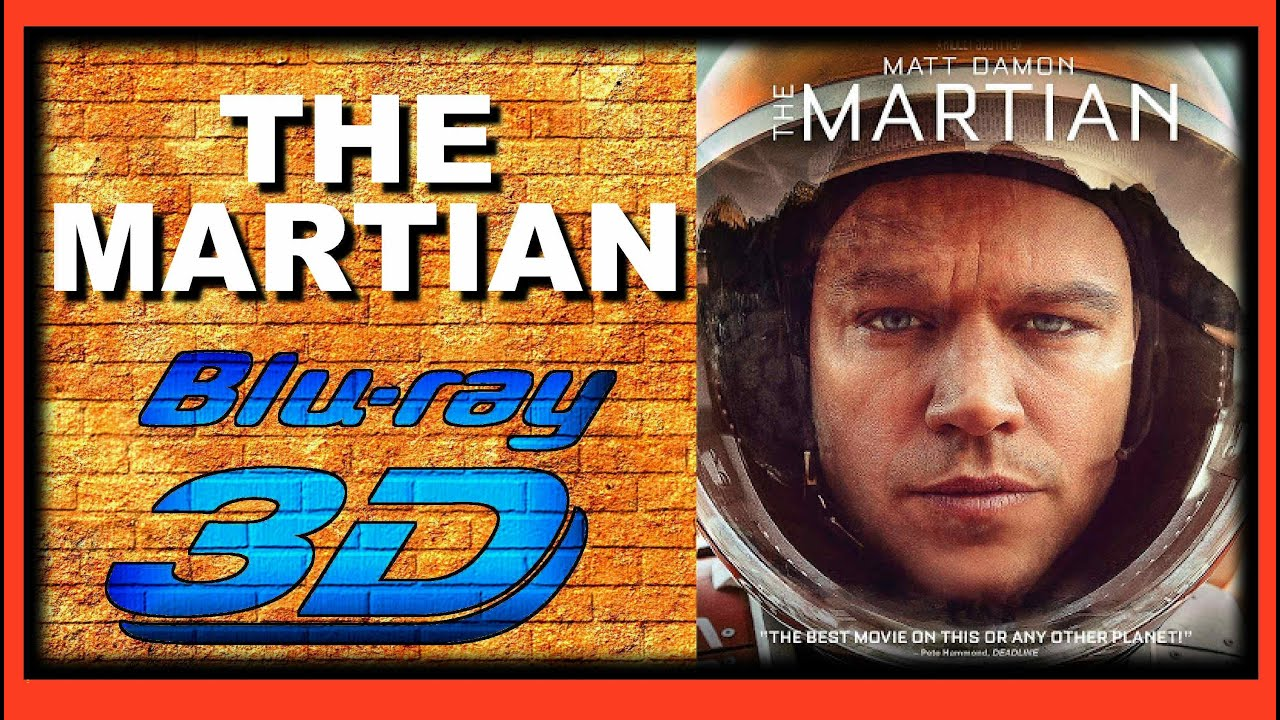 Download The Martian (2015 Movie) 3D Blu-ray Review