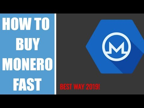 How To Buy Monero Fast ??  The Best Way 2019 !!