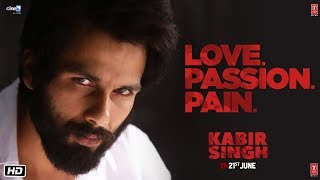 Kabir Singh – LOVE.PASSION.PAIN (Dialogue Promo) | Shahid Kapoor, Kiara Advani | Sandeep Reddy Vanga
