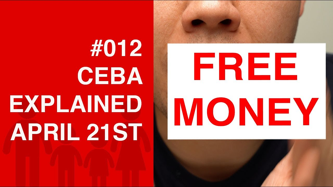 Ceba All The Details Including Free Money Deadlines And Why You Want The Full Loan Youtube