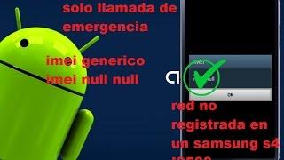 reparar IMEI null/null o IMEI generico no registrado en la red, sin señal 3g/4g 2017
