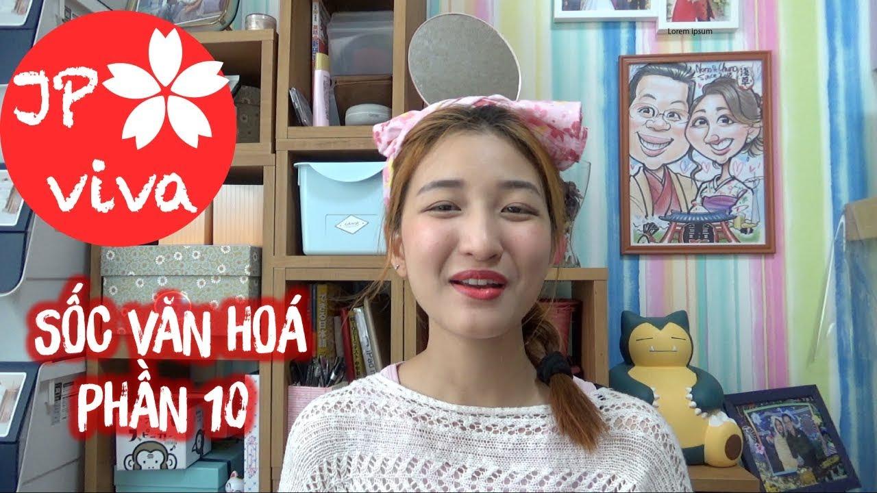 [JP viva] 10 ca sốc văn hoá Nhật của Nhung (P10)