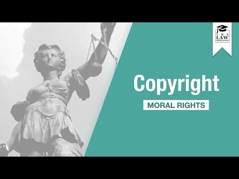 Intellectual Property - Copyright III: Moral Rights