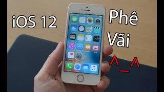 Đánh giá iOS 12:  vuốt như iPhone X, mượt hơn iOS 11 tới 40%, hỗ trợ iPhone 5s