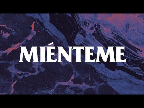 Miénteme (letra) - Camilo Séptimo