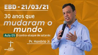 Escola Bíblica Dominical - 14/03/2021 - 09h  - Pr. Honório Jr.