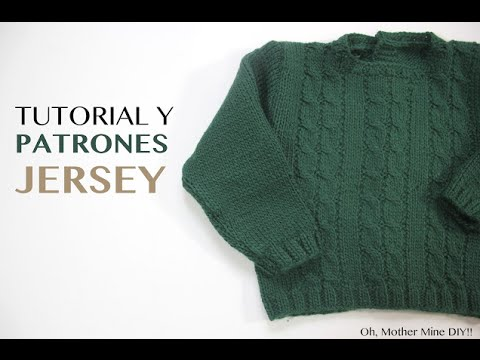 Tutorial y patrones jersey verde ochos - YouTube