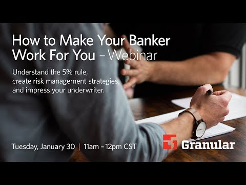 How to Make Your Banker Work For You