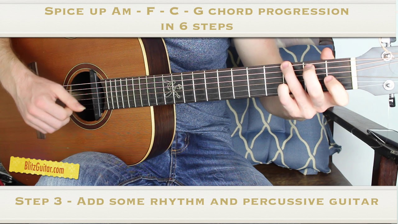 Spice Up Am F C G Chord Progression In 6 Steps Youtube