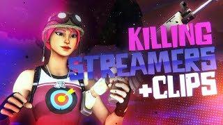 Killing Streamers + Clips - Fortnite Battle Royale