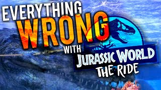 Why we were so LET DOWN by JURASSIC WORLD THE RIDE! || Detailed Ride Review and How to Fix It!