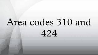 Area codes 310 and 424