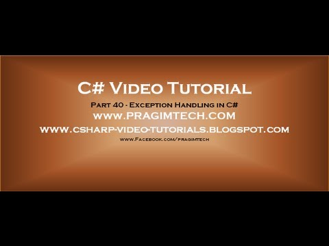 Part 40   C# Tutorial   Exception Handling in C#