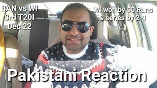 Pakistani Reaction - BAN vs WI 3rd T20 Highlights Dec 22 - WI won by 50 runs & series by 2-1