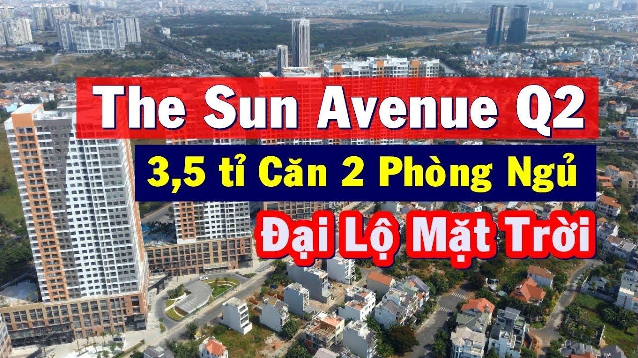 Đi xem thực tế Căn hộ The Sun Avenue Novaland ngay khu thủ thiêm quận 2 có đáng mua không