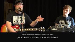 John Snyder |  Electronic Audio Experiments | Stompbox Sonic