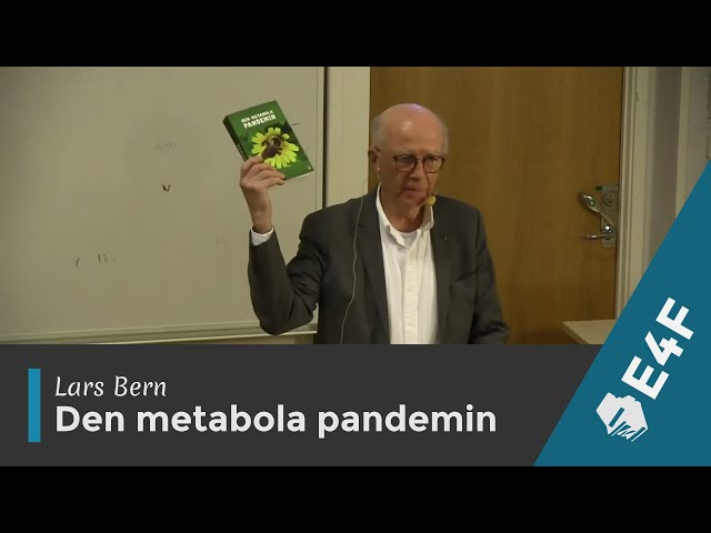 Lars Bern - Den metabola pandemin (2019)