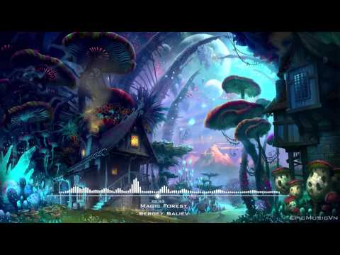 Epic Emotional | Sergey Saliyev - Magic Forest - Epic Music VN