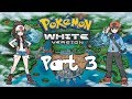 Let's Play! - Pokemon Black And White Episode 3: Gym Leaders Cilan, Chili & Cress