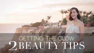 Get The Glow: 2 Beauty Tips Thumbnail