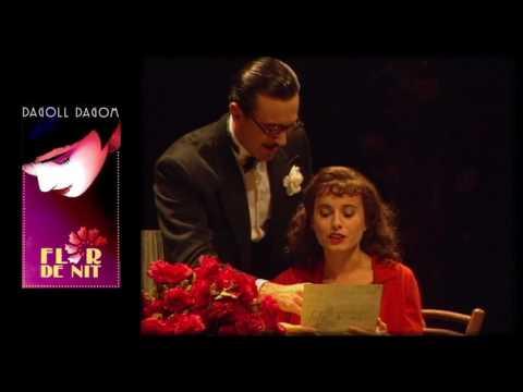 """Flor de Nit, Dagoll Dagom. Escena XIII [Fragmento] """"Flor de nit"""""""