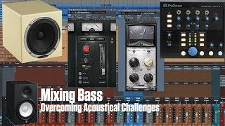 Mixing Bass - Overcoming Challenges with Room Acoustics