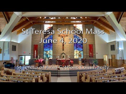 St Teresa of Avila Catholic School Mass, June 4, 2020