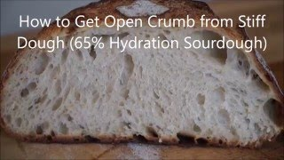 Gambar cover How to Get Open Crumb from Stiff Dough