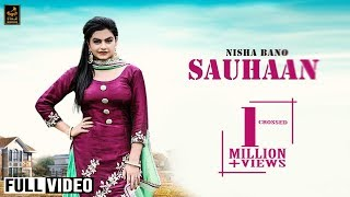 SAUHAAN  (Official Video) || Nisha Bano || BEAT Force || LATEST SONG 2018 || STAIR RECORDS