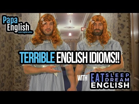 Terrible English Idioms! -  English lesson for Halloween with EatSleepDreamEnglish