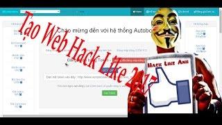 Hướng dẫn tạo Web Hack like-Auto bot-Hack sub 2017