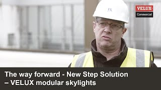The way forward | New Step Solution | VELUX Modular Skylights