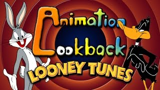 The History of Looney Tunes - Animation Lookback