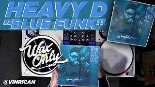 "Discover Samples Used On Heavy D's ""Blue Funk"""