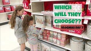 So Many Choices! || VLOGMAS DAY 7