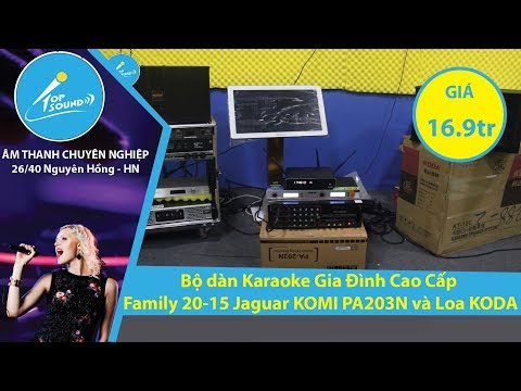 Bộ dàn Karaoke Gia Đình Cao Cấp Family 20-15 Jaguar KOMI PA203N và Loa KODA giá 16900k