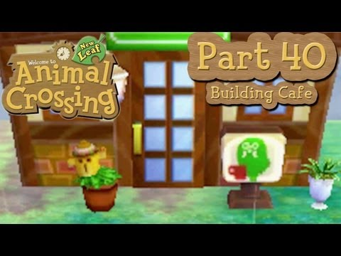 Animal Crossing: New Leaf - Part 40: Unlocking Reset Center And Building Brewster's Cafe!