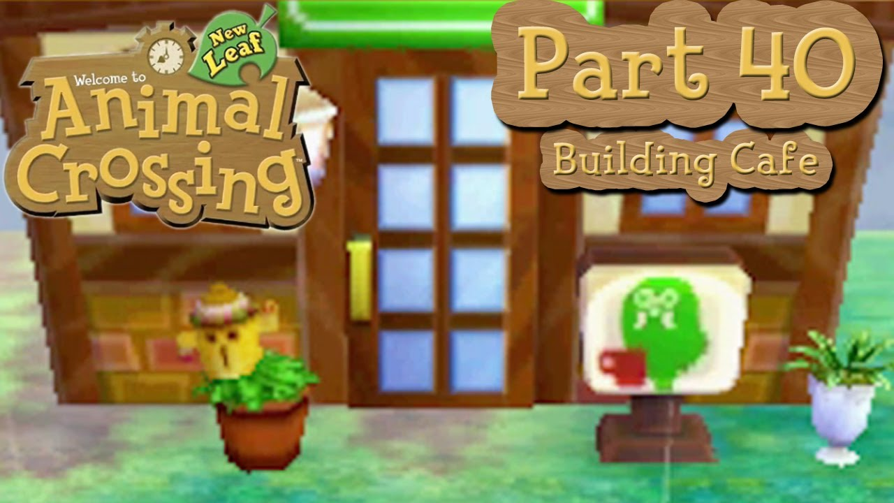 Animal Crossing New Leaf How To Unlock Roost Cafe