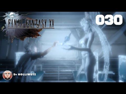 Final Fantasy XV #030 - Wo sie einst lebte [XBO] Let's play Final Fantasy 15